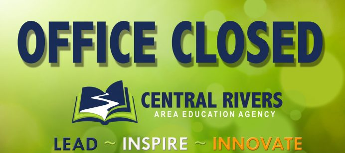 Central Rivers AEA offices closed through July 31, 2020