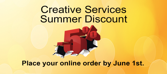 Creative Services offering summer discount for online print orders